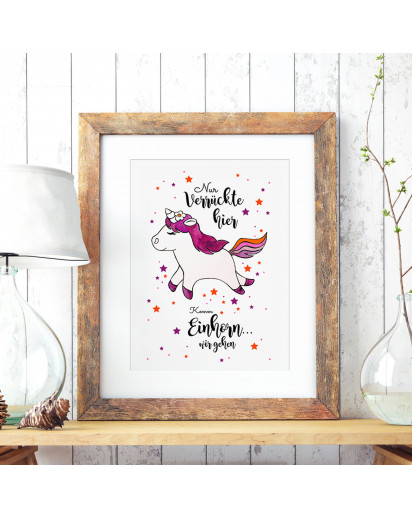 A3 Print Illustration Poster Plakat Einhornplakat Einhornposter Einhorn mit Sterne und Spruch Nur verrückte hier, komm Einhorn... wir gehen A3 Print illustration poster unicorn placard unicorn with stars and quote saying just crazy here, come unicorn... w