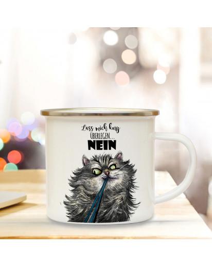Emaille Becher Camping Tasse mit Katze & Spruch ...NEIN Kaffeetasse Geschenk Kaffeebecher eb100