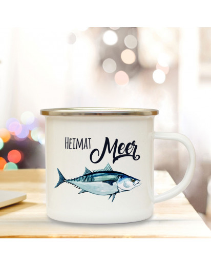 Emaille Becher Camping Tasse Fisch mit Spruch Motto Heimat Meer Kaffeetasse Zitat Geschenk eb149