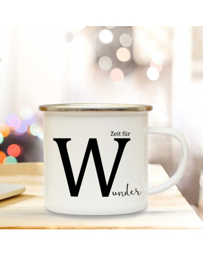 Emaille Tasse Emaillebecher Kaffeebecher mit Buchstabe W und Spruch Zeit für Wunder Campingtasse Geschenk eb273