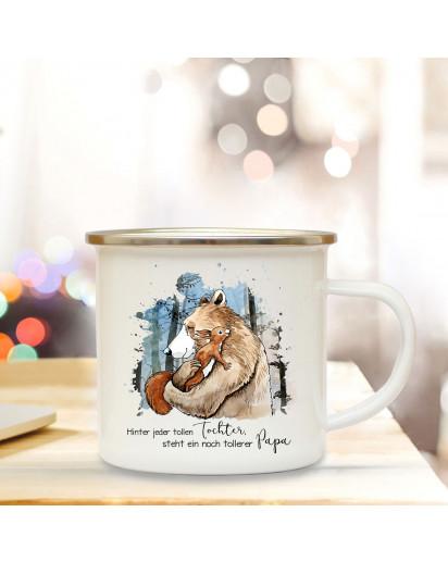 Emaille Becher Camping Tasse Bär mit Eichhörnchen & Spruch Hinter tollen Tochter steht tollerer Papa Kaffeetasse Geschenk eb291