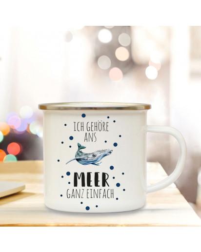 Emaille Becher Camping Tasse Wal & Spruch Motto... Ich gehöre ans Meer ganz einfach Kaffeetasse Zitat Geschenk eb151