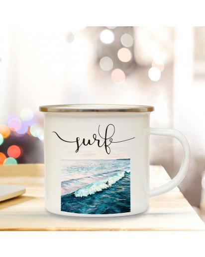 Emaille Becher Camping Tasse Surfer Meer & Spruch Motto... surf Kaffeetasse Zitat Geschenk eb155