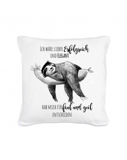 Kissen Faultier mit Spruch Erfolgreich und Elegant - faul und geil inklusive Füllung Pillow sloth with qoute saying successful and graceful - lazy and awesome inclusive filling ks03