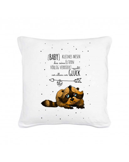 Kissen Waschbär mit Spruch Baby kleiner Mensch Glück... inklusive Füllung Pillow raccoon with qoute saying baby small child luck... including filling ks07