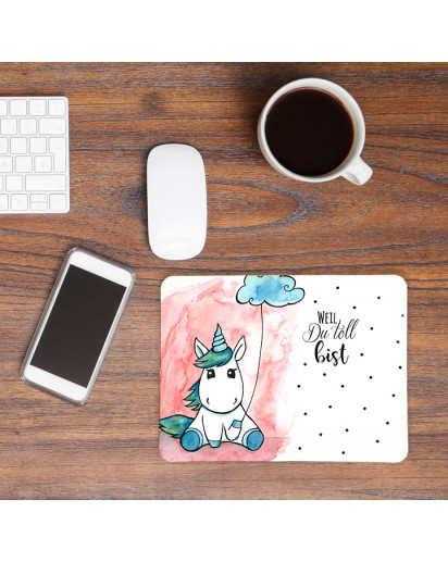 Mousepad Mouse Pad Mausunterlage mit Einhorn Wolke und Spruch weil du toll bist Mousepad mouse pad with unicorn cloud and quote saying beacause you're great mp23_H.jpg
