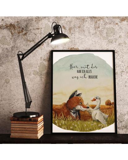 A4 Print Fuchs mit Gans Paar Pärchen Spruch Hier mit dir alles was ich brauche Poster Plakat Motto Zitat p236