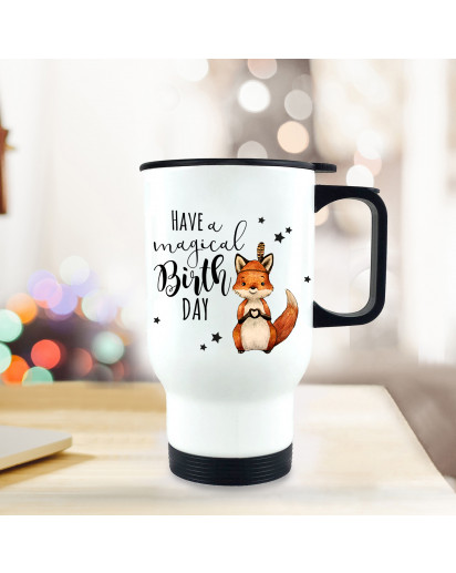 Thermobecher Geburtstag Isolierbecher Geschenk Einschulung Fuchs mit Spruch Thermo Trinkbecher bedruckt Motto have a magical birthday tb115
