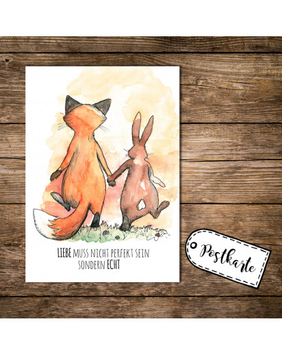 A6 Postkarte Karte Print Fuchs und Hase mit Spruch Liebe muss nicht perfekt sein sondern echt A6 Postcard card print fox and hare rabbit with quote saying love don't have to be perfect but true pk06