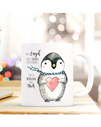 Tasse Becher Kindertasse Kinderbecher Kaffeetasse Kaffeebecher Pinguin mit Herz und Spruch weil Engel nicht überall sein können… gibt es Menschen wie dich Cup mug coffee cup coffee mug children cup children mug penguin with heart and saying because angels