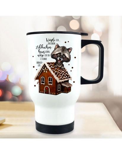 Thermobecher Isolierbecher Weihnachten Waschbär & Spruch Würde ich im Lebkuchenhaus leben Kaffeebecher Geschenk tb291
