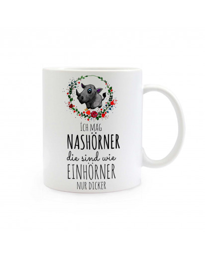 Tasse Becher Kaffeetasse Kaffeebecher Kindertasse Kinderbecher Nashorn mit Spruch Ich mag Nashörner die sind wie Einhörner nur dicker cup mug coffee cup coffee mug children cup children mug with rhinoceros and quote saying I like rhinoceros which are like
