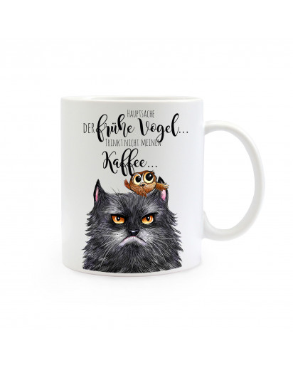 Tasse Becher Kaffeetasse Kaffeebecher Kindertasse Kinderbecher grimmige Katze mit Eule und Spruch Hauptsache der frühe Vogel trinkt nicht meinen Kaffee Cup mug coffee cup coffee mug children mug children cup grim looking cat with owl and saying the main t