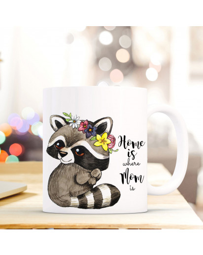 Becher Tasse Kaffeetasse Kaffeebecher Waschbär mit Spruch Home is where mom is Cup mug coffee mug raccoon with quote saying home is where mom is ts423_H.jpg