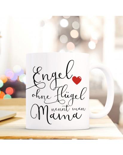 Tasse Muttertag Becher Kaffeetasse mit Spruch Kaffeebecher Geschenk Spruchbecher Mama.. Engel ohne Flügel ts657