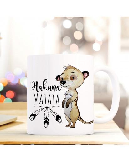 Tasse Becher Kaffeebecher mit Erdmännchen & Spruch Hakuna Matata Kaffeebecher Geschenk ts674