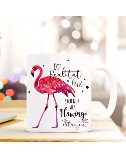 Tasse Becher Kaffeebecher mit Flamingo & Spruch Die Realität lässt... Kaffeebecher Geschenk ts686
