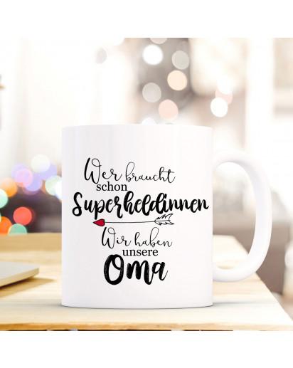 Tasse Becher mit Spruch Superheldinnen unsere Oma Kaffeebecher Geschenk Spruchbecher ts846