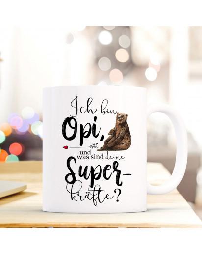 Tasse Becher mit Spruch Ich bin Opi was sind deine Superkräfte & Bärenmotiv Kaffeebecher Geschenk Spruchbecher ts851