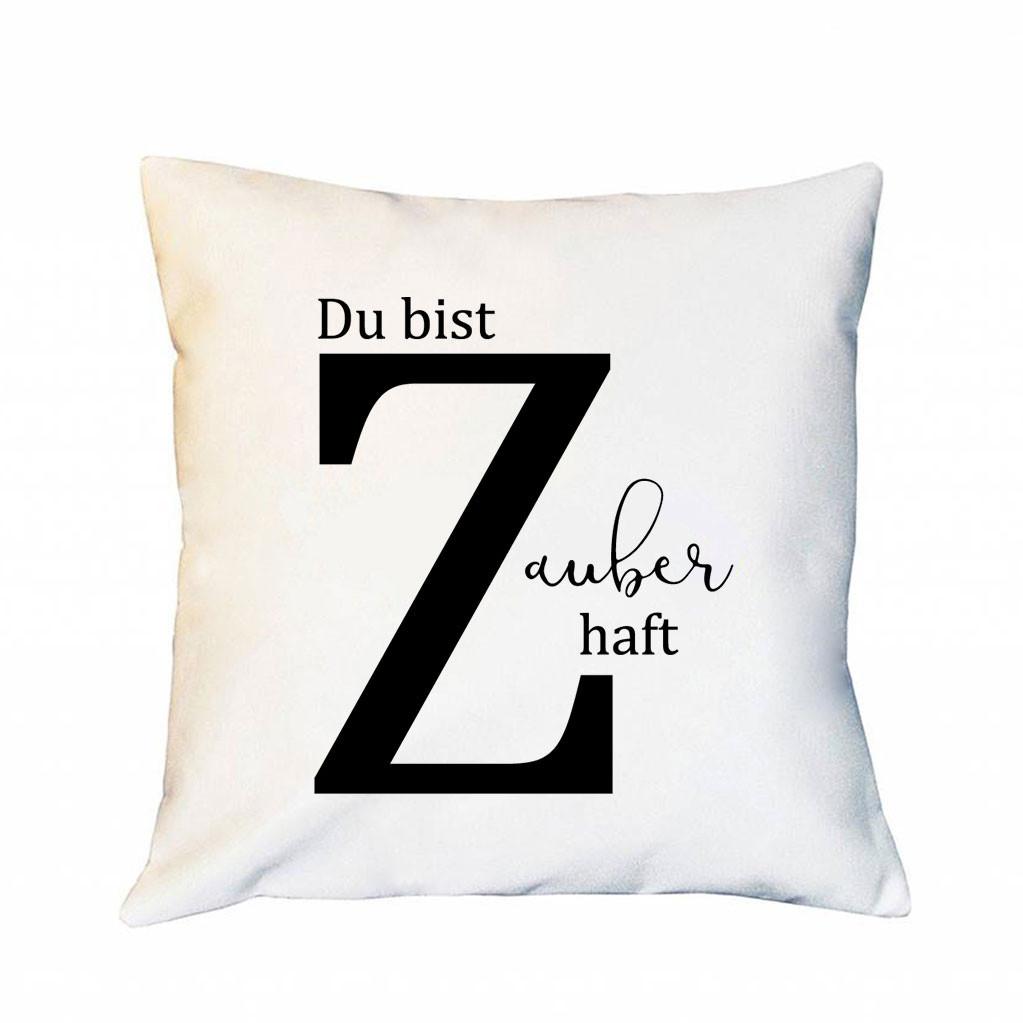 Kissen Mit Buchstabe Z Und Spruch Zauberhaft Inklusive Füllung Dekokissen  Zierkissen Bedruckt Ks202