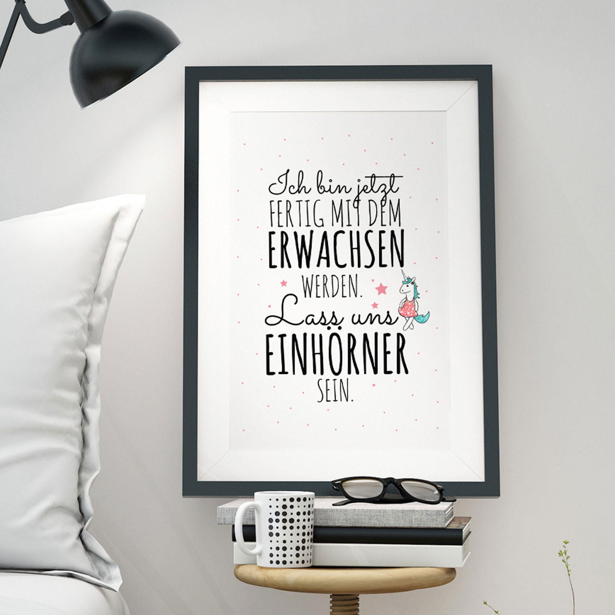 a3 print illustration poster einhorn mit spruch zitat ich bin jetzt fertig mit dem erwachsen. Black Bedroom Furniture Sets. Home Design Ideas