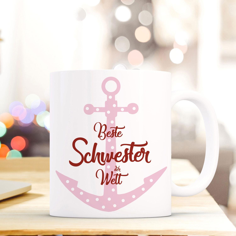 Tasse Becher mit Anker & Spruch Beste Schwester der Welt\