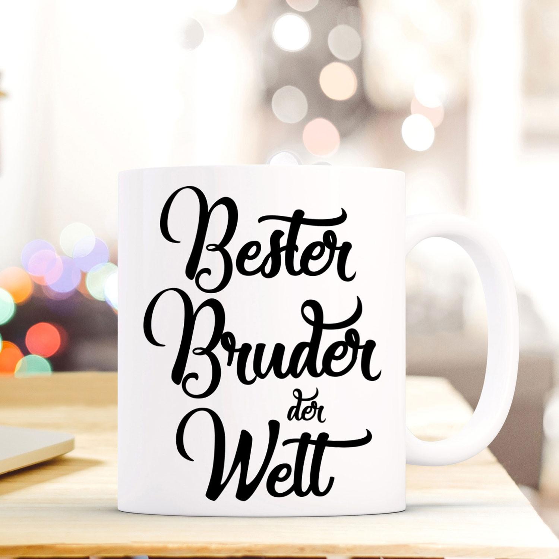 Tasse Becher mit Spruch Bester Bruder der Welt\