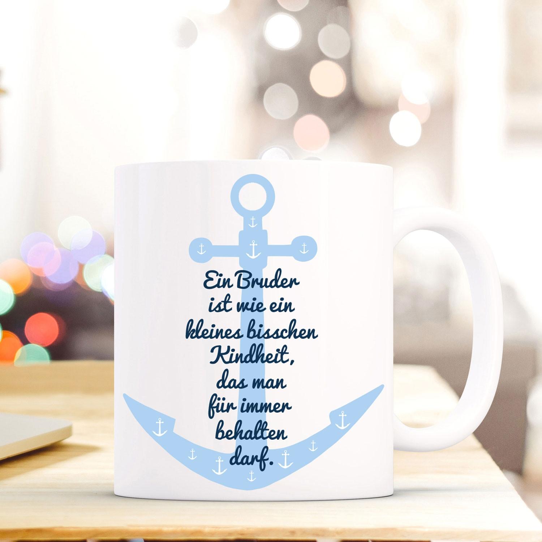 Tasse Becher mit Anker & Spruch Bruder Kindheit...\