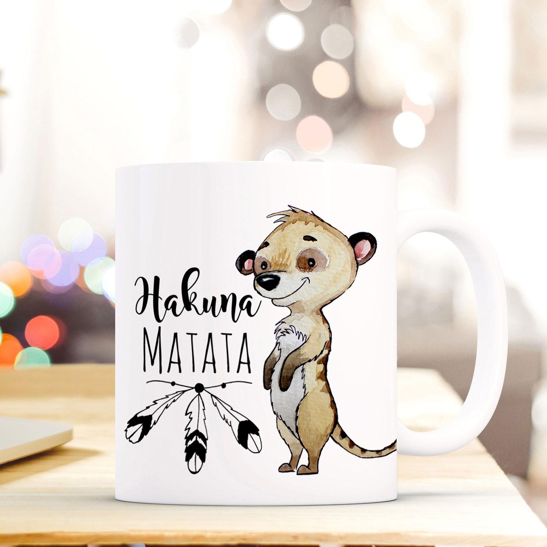 Tasse Becher Kaffeebecher Mit Erdmannchen Spruch Hakuna Matata