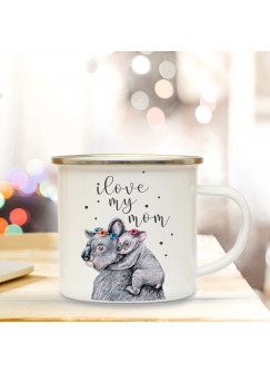 Emaille Becher Muttertag Camping Tasse Koala Bären & Spruch Motto I love my mom Kaffeetasse Zitat Geschenk eb111