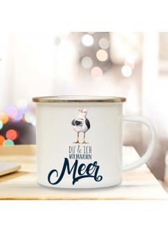 """Emaillebecher Campingbecher Möwe mit Spruch """"Du & Ich, wir brauchen Meer"""" Kaffeebecher eb150"""