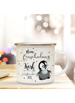 Emaille Becher Camping Tasse Pinguin & Spruch meine Einschulung Kaffeetasse Geschenk mit Name Wunschname & Datum eb192