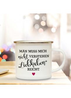 Emaillebecher Motto Liebhaben reicht. Campingtasse mit Spruch & Herz Kaffeetasse Geschenk eb245