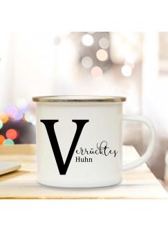 Emaille Tasse Emaillebecher Kaffeebecher mit Buchstabe V und Spruch Verrücktes Huhn Campingtasse Geschenk eb278