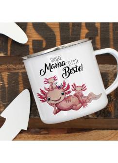 Emaille Becher Camping Tasse Motiv Axolotl mit Kinder Spruch Unsere Mama ist die Beste Kaffeetasse Geschenk Spruchbecher eb353