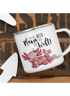 Emaille Becher Camping Tasse Motiv Axolotl mit Kinder Spruch Beste Mama der Welt Kaffeetasse Geschenk Spruchbecher eb354