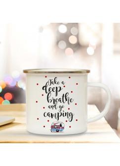Emaille Tasse Becher mit Wohnmobil & Spruch ...go camping Kaffeebecher Camping Becher mit Zitat Motto eb42