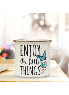 Emaille Tasse Becher mit Schmetterlingen & Spruch Kaffeebecher Camping Becher mit Motto enjoy the little things eb49