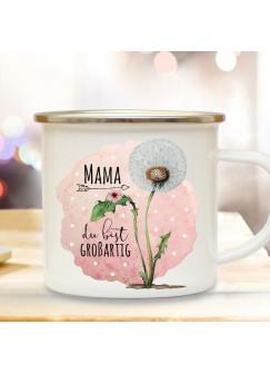 Emaille Becher Camping Tasse Pusteblume Spruch Mama du bist großartig Kaffeetasse Geschenk Muttertag Kaffeebecher eb513