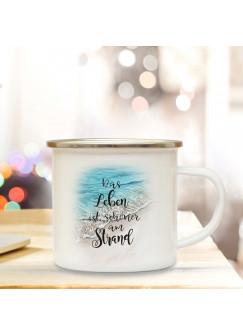 Emaille Becher Camping Tasse Meer & Spruch Motto Das Leben ist schöner am Strand Kaffeetasse Zitat Geschenk eb153
