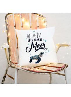 Kissen maritim mit Schildkröte & Spruch Dekokissen Zierkissen bedruckt mit Zitat Motto Slogan Heute ist mir nach Meer ks176