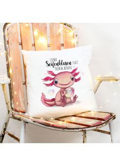 Kissen mit Axolotl Spruch Seifenblasen statt Trübsal blasen inkl Füllung Dekokissen Geschenk ks273
