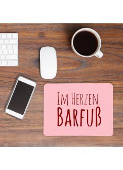 Mauspad Mousepad Mausunterlage Spruch Sprichwort im Herzen Barfuß in rosa mp10