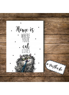 A6 Postkarte Print Katze mit Spruch Home is where your cat lives pk092