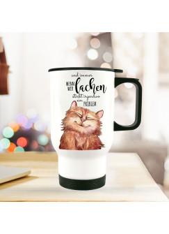 """Thermobecher Isolierbecher bedruckt Katze mit Spruch Motto Zitat wenn wir lachen..."""" tb107"""""""