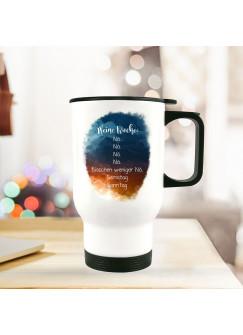 Thermobecher Isolierbecher bedruckt mit Spruch Meine Woche nö Kaffeebecher Geschenk tb205