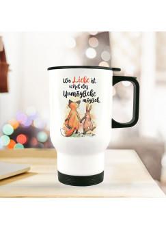 Thermobecher Isolierbecher bedruckt mit Fuchs & Hase Spruch Wo Liebe ist... Kaffeebecher Geschenk tb217