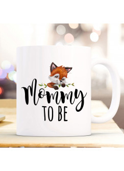 Tasse Becher Kaffeetasse mit Fuchs Füchschen Spruch Mommy to be Kaffeebecher Geschenk Spruchbecher Geschenk ts1058