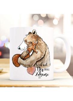 Tasse Becher Bär mit Eichhörnchen & Spruch Weil mit Dir überall Zuhause ist Kaffeetasse Kaffeebecher Geschenk ts1115