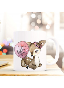 Tasse Becher Reh mit Luftballon und Spruch Home is where your mom is ts424
